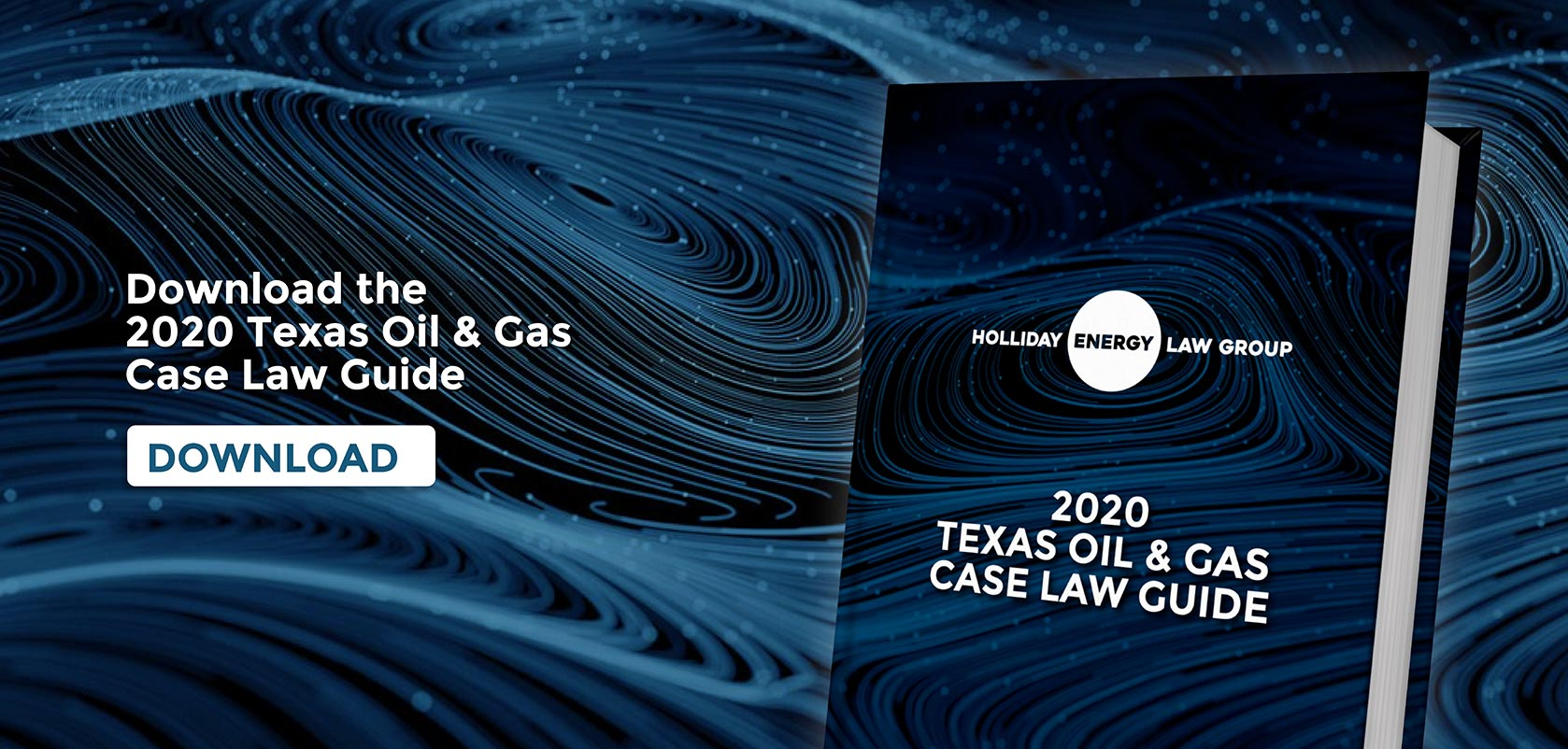 2020 Texas Oil & Gas Case Law Guide